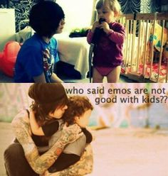 This is beautiful. Emos may be sad and depressed but it may just spark their compassion for the younger generation so they don't have a hard life.