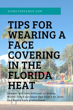 Tips for Wearing a Face Covering in the Florida Heat - Disney Dream Co Disney World Secrets, Disney World Tips And Tricks, Disney Tips, Walt Disney World, Disney World Vacation Planning, Trip Planning, Disney Travel, Traveling With Baby, Travel With Kids