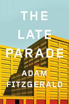 The Late Parade: Poems design by Steve Attardo