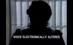 VOICE ELECTRONICALLY ALTERED