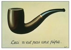 """Rene Magritte """"This is not a pipe"""" (it is a painting of a pipe). Magritte was a Surrealist who was interested in making witty, thought provoking images about art.-- FAULT IN OUR STARS REFERENCE Rene Magritte, Guy Debord, Visual Thinking, Paul Gauguin, The Fault In Our Stars, Art Moderne, John Green, Dali, Banksy"""