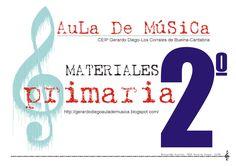 primaria2 º AuLa De MúSiCa MATERIALES ____________________________________ Educación Musical: CEIP Gerardo Diego/ ABCDE CEIP Gerardo Diego-Los Corrales de Buelna-Cantabria http://gerardodiegoaulademusica.blogspot.com/ ____________________________________ Educación Musical: CEIP Gerardo Diego/ ABCDE