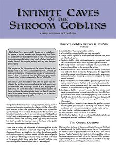 Dyson's Dodecahedron: Infinite Caves of the Shroom Goblins Levels 2-4 (PDF, HTML)