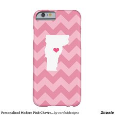 Personalized Modern Pink Chevron Vermont Heart Barely There iPhone 6 Case