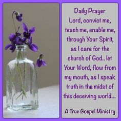 Daily Prayer Lord, convict me, teach me, enable me, through Your Spirit, as I care for the church of God.. let Your Word, flow from my mouth, as I speak truth in the midst of this deceiving world... #dailyprayer #atruegospelministry #morningprayer #quote #seekgod #godsword #godislove #gospel #jesus #jesussaves #teamjesus #LHBK #youthministry #preach #testify #pray #rollin4Christ