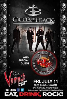 This July Friday 11th Outta the Black With the furiously badass Cian Coey on Vocals! and DiRty PaiRaDice Video shoot.