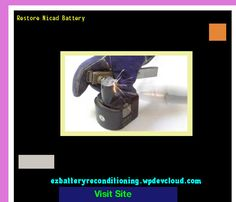 Restore Nicad Battery 143729 - Recondition Your Old Batteries Back To 100% Of Their Working Condition!