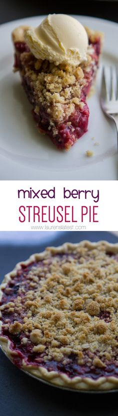 Mixed Berry Streusel Pie... Minimal ingredients, but TONS of streusel. You can never have enough streusel!