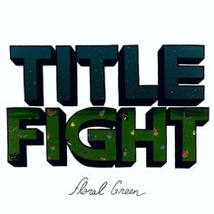 """Title Fight """"Floral Green"""" LP"""