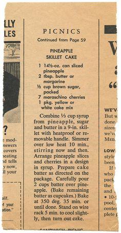 Pineapple Skillet Cake.                                                                                                                                                      More