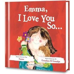 I Love You So Personalized Book for Kids