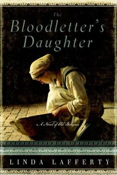 Bloodletter's Daughter, The: A Novel of Old Bohemia