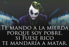 Joker Frases, Outing Quotes, Death Quotes, Life Learning, Spanish Quotes, Success Quotes, Karma, Funny Quotes, Sad