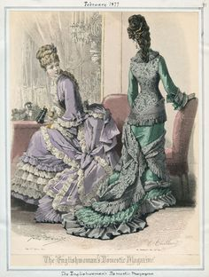 """Feb. 1877, Englishwoman's Domestic Magazine.love how this shows both the full """"puff"""" of the early bustle era and the slimmer natural form that will replace it for a time."""