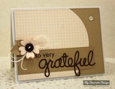 So Very Grateful-Stamps: Thankful Thoughts, Fine Check Background, Burlap Background (MFT)  Paper: Sweet Tooth, Insulation Pink, Chocolate Brown, Kraft (MFT)  Paper Size: A2  Ink: Insulation Pink, Chocolate Brown, Kraft (MFT)  Accessories: Die-namics Blueprints 19, Words of Gratitude, Falling Leaves, Vertical Stitched Strips (MFT), Chocolate Brown Button, White Hemp Cord, Sequins (Avery Elle), Foam Tape  Read more: http://www.splitcoaststampers.com/gallery/photo/2561822#ixzz3sXabl9Ut