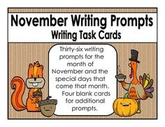 Thirty-six writing prompts for the month of November and the special days that come that month. Four blank cards for additional prompts.   These would be great for early finishers, a writing center, or table talk.