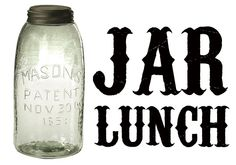 Jar lunches!