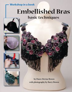 Embellished Bras (Basic Techniques) by Dawn Devine Brown - Artemis Imports Belly… Belly Dance Bra, Belly Dance Outfit, Tribal Belly Dance, Burlesque Costumes, Belly Dance Costumes, Tribal Fusion, Dance Oriental, Danza Tribal, Diy Bra