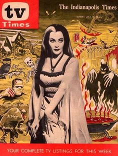 """The Indianapolis Times """"TV Times"""" Lily Munster Cover, July 1964 Munsters Tv Show, The Munsters, Frankenstein, Herman Munster, Lily Munster, Yvonne De Carlo, Mother Images, Horror Movie Characters, Famous Monsters"""