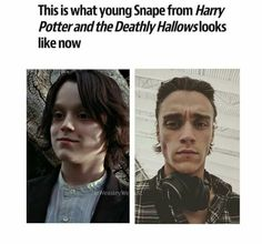 If Snape looked like that, you know James wouldn't have stood a fuckin chance