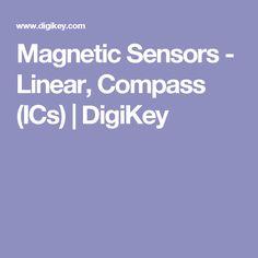 Magnetic Sensors - Linear, Compass (ICs) | DigiKey