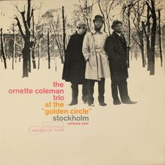 The Ornette Coleman Trio - At The Golden Circle, Stockholm