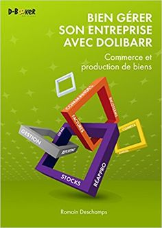 Buy Bien gérer son entreprise avec Dolibarr (Commerce et production de biens) by Romain Deschamps and Read this Book on Kobo's Free Apps. Discover Kobo's Vast Collection of Ebooks and Audiobooks Today - Over 4 Million Titles! Age Of Empires, This Is My Story, Recorded Books, Online Library, Still Love You, Commerce, Friends Show, Smile Because, What To Read