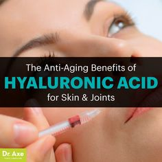 Hyaluronic acid - Dr. Axe http://www.draxe.com #health #holistic #natural