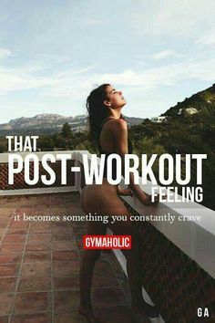 Push through the workout so you can feel the post workout !!