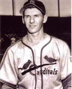 MARTY MARION:     (1917 - 2011) -     SHORTSTOP WITH ST LOUIS CARDINALS....DIED IN ST LOUIS, MISSOURI