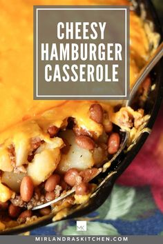 Looking for a delicious, family friendly casserole? Look no further! This is an easy, cheesy, hamburger casserole with wonderful flavor. Use up leftover potatoes or cans of beans and get dinner on the table fast using pantry staples. We love this simple, heart warming casserole. #easy #potatoes #beans #casserole #dinner #maindish