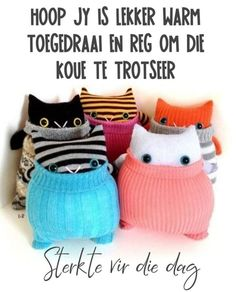Good Morning World, Good Morning Quotes, Lekker Dag, Afrikaanse Quotes, Goeie More, Good Night Messages, Birthday Greetings, Crochet Hats, Winter