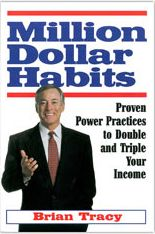 Million Dollar Habits: Proven Power Practices to Double and Triple Your Income Brian Tracy 1932156704 9781932156706 Proven methods to develop moneymaking habits, from Americas foremost business guru Million Dollar Habits shows rea Best Books Of All Time, Good Books, Books To Read, English Novels, English Book, Brian Tracy Books, Free Ebooks Online, Entrepreneur Books, Forever Book