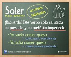 A1/A2 - SOLER + Infinitivo para expresar acciones habituales en el presente y en el pasado.