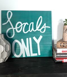 Locals Only Wooden Sign Jade Cabana Decor, Pool Cabana, Wall Decor, Wall Art, Wooden Signs, Home Goods, New Homes, Bungalow, San Diego