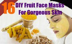 16 DIY Fruit Face Masks For Gorgeous Skin