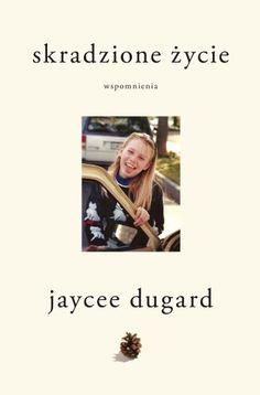 Skradzione życie. Wspomnienia-Dugard Jaycee