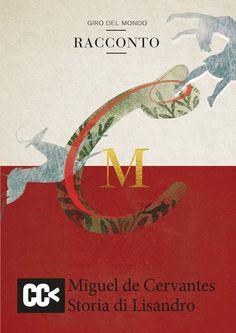 "Miguel Cervantes ""Storia di Lisandro"" Cartacanta Editore"