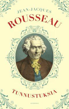 Rousseau: Tunnustuksia Books, Movies, Movie Posters, Art, Art Background, Libros, Films, Book, Film Poster