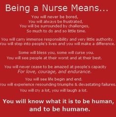 What a nurse truly means....