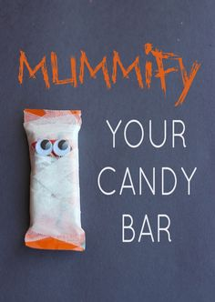 Turn your candy bar into a mummy