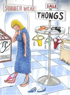 LOL!!!  Flip Flops were called thongs back in the day.