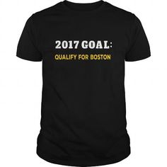 Awesome Tee 2017 Goal Qualify for Boston Shirts & Tees