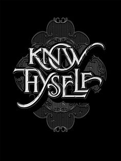 "Lettering depicting the ancient Greek aphorism ""Know Thyself"" by Andreas Grey"