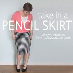 learn how to take in a pencil skirt for a perfect fit! when you know how to alter clothes, you can find more great deals at the thrift store!