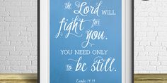 Motivation Monday – Free Weekly Printable – The Lord will fight for you   Elegance & Enchantment