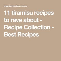 11 tiramisu recipes to rave about - Recipe Collection - Best Recipes