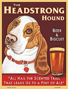 Vintage Headstrong  Hound Ale Poster