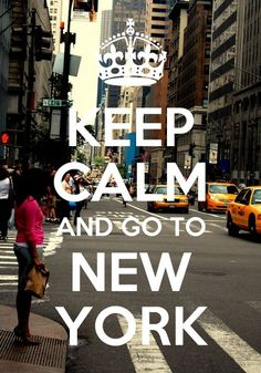 keep calm and got to new york