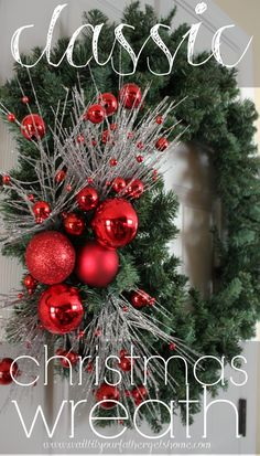 Make a Classic Christmas wreath using an evergreen wreath form, some floral stems, and a couple of shatterproof bulbs